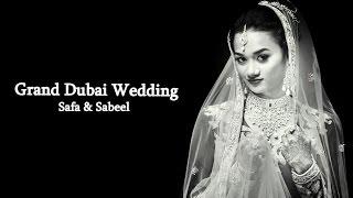 Grand Dubai Wedding Highlights | Safa & Sabeel