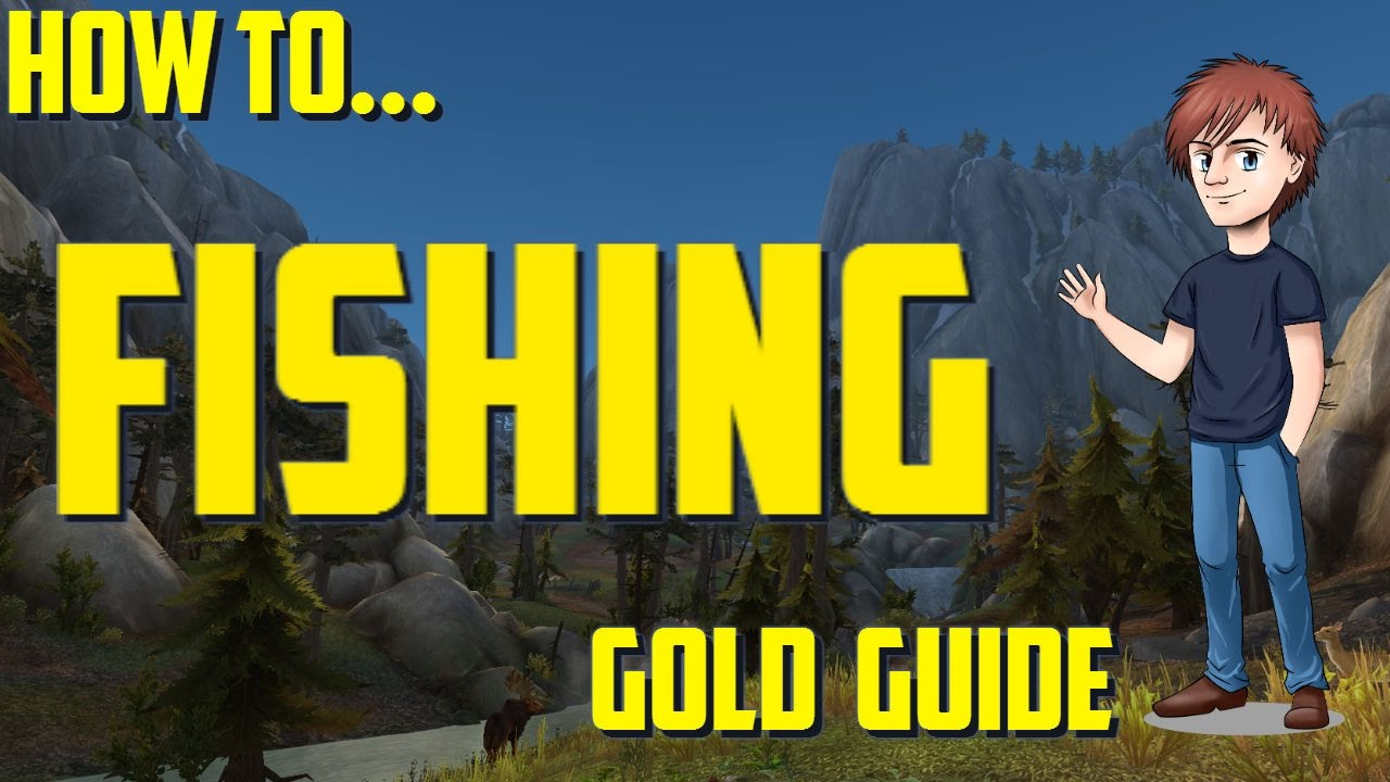 How to make gold with fishing wow gold guide youtube for Wow fishing guide