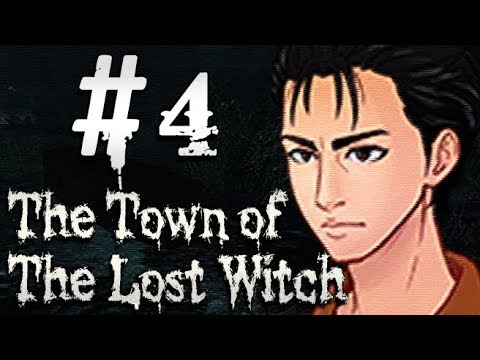 The Town of the Lost Witch (Esp) -Parte 4- Mala compañía