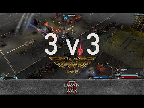 Dawn of War 2 - 3v3 | Ragin'Maru + Mojitos + Gaius Baltar [vs] Lolgar + cudder + Bruce Campbell