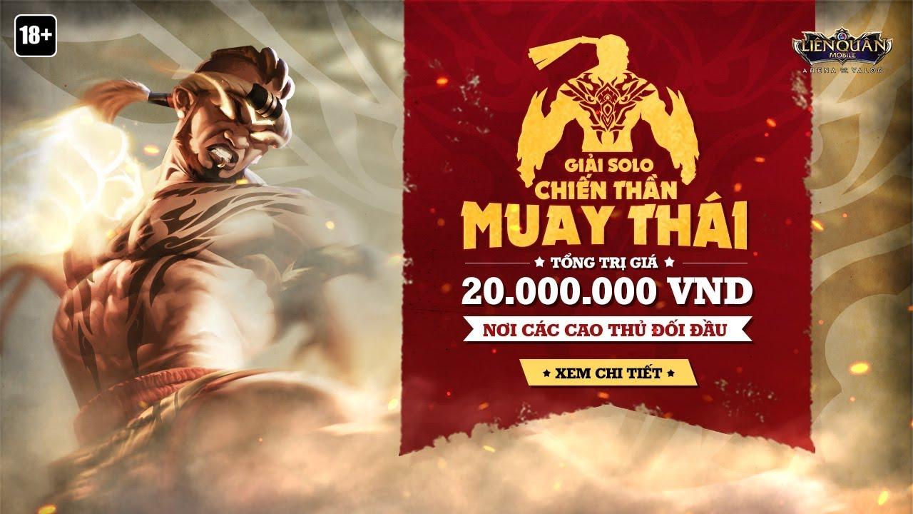 Giải đấu Solo Raz Chiến thần Muay Thái – Garena Liên Quân Mobile