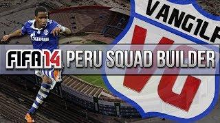 FIFA 14 FUT | OP PERU SQUAD BUILDER ft. FARFAN PIZARRO VARGAS & GUERRERO
