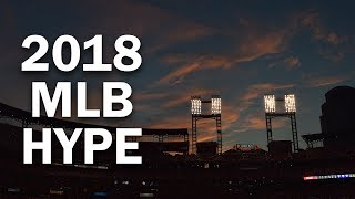"2018 MLB Season Hype - ""Whatever It Takes"""