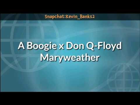 A Boogie x Don Q-Floyd Maryweather (Official Lyrics)