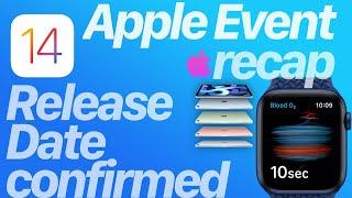 iOS 14 Release Date Officially Announced & Apple September Event recap!