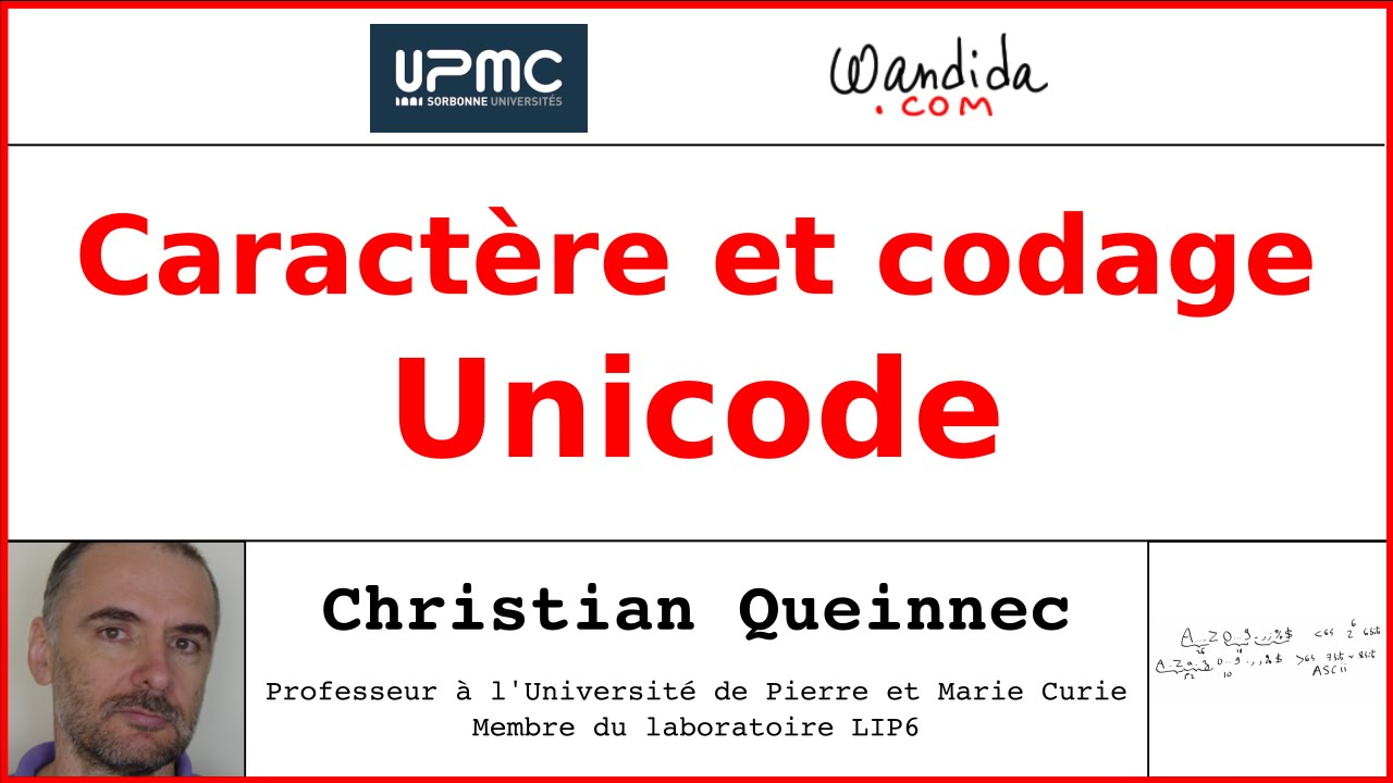 Caracteres Et Codage Unicode Christian Queinnec Youtube