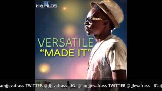 Versatile - Made It | January 2015