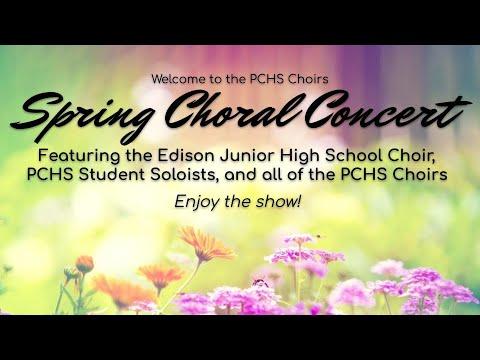 PCHS Choirs Virtual Spring Concert 2021