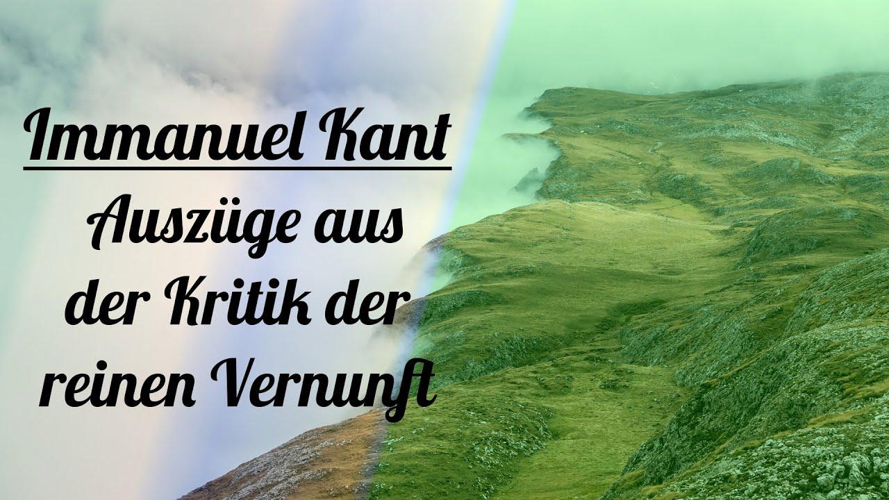 Immanuel Kant Auszüge Aus Der Kritik Der Reinen Vernunft