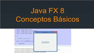 JavaFX 8 Tutorial - Conceptos Básicos #1 Español