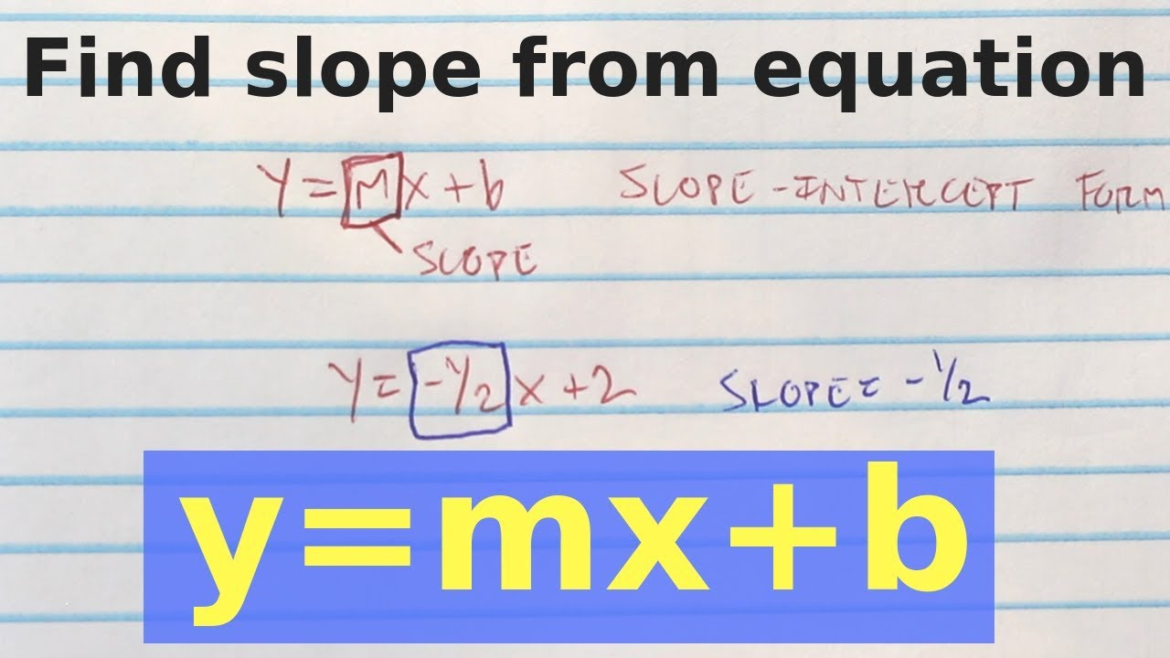 How To Find The Slope From An Equation