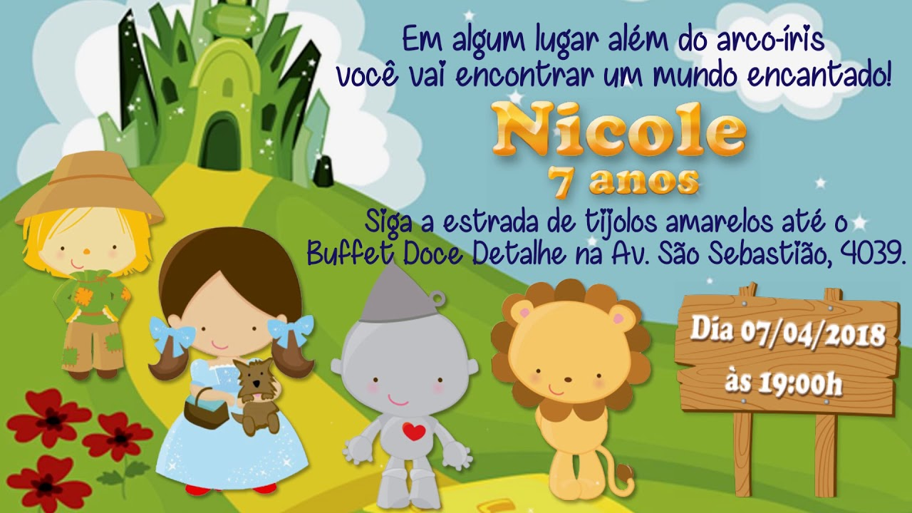 Convite Animado Magico De Oz Nicoli 7 Anos Youtube