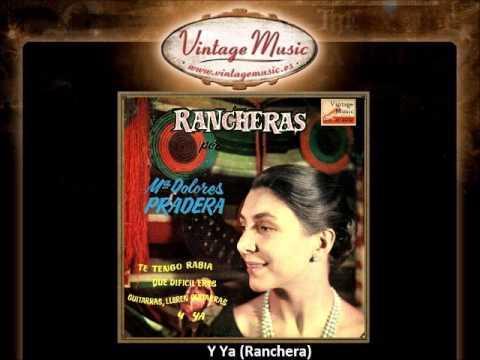 Maria Dolores Pradera -- Y Ya (Ranchera) (VintageMusic.es)