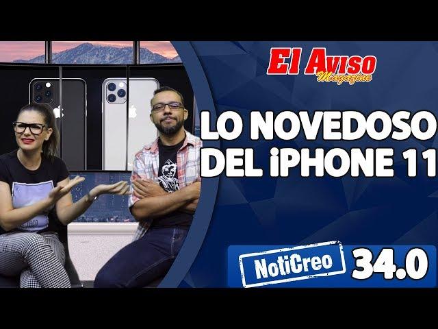 LO NUEVO DEL iPHONE 11, PRO - NotiCreo 34.0 - El Aviso Magazine