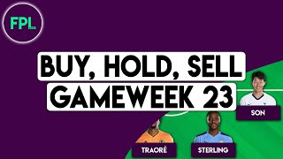 FPL GW23 TIPS: BUY, HOLD, SELL! | Gameweek 23 | Fantasy Premier League 2019/20