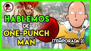 OPM: Hablemos de One-Punch Man (Segunda Temporada)