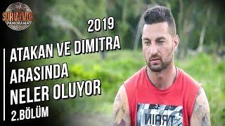 Atakan'ın Gözü Sürekli Dimitra'da | Survivor Panorama| 4. Sezon 2. Bölüm