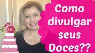 Como Divulgar seus Doces??- Confeitaria Online Oficial thumbnail