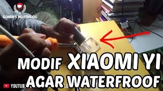 Modifikasi Xiaomi Yi Agar Waterfroof Saat di Pasang di Helm Supermoto