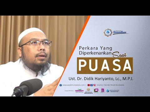 Perkara Yang Diperkenankan Saat Puasa   Ust. Dr. Didik Hariyanto. Lc., M.P.I
