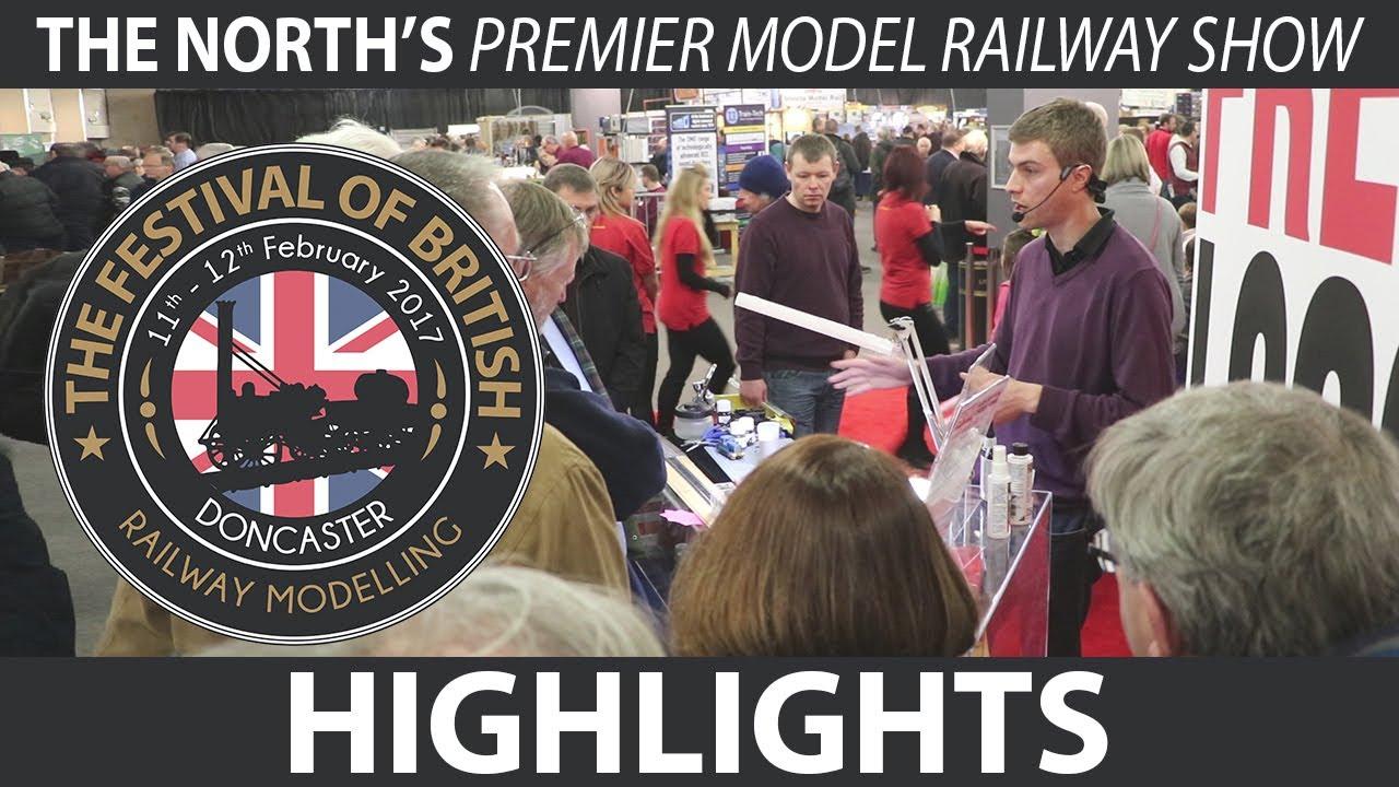 the festival of british railway modelling 2017 highlights railwaythe festival of british railway modelling 2017 highlights railway modelling show doncaster