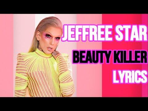 Jeffree Star - Beauty Killer (Official Lyrics) *NEW 2019* thumbnail