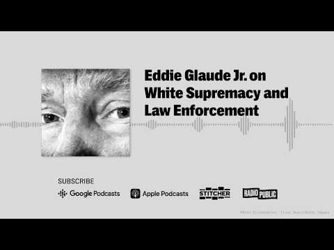 Eddie Glaude Jr. On White Supremacy And Law Enforcement