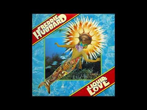 Freddie Hubbard-Liquid Love (Full Album)