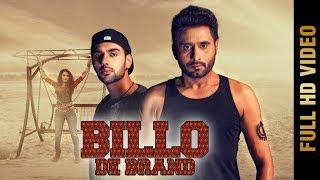 BILLO DE BRAND (Full )   JAGDEV MAAN ft. JAZ BUTTAR   New Punjabi Songs 2018