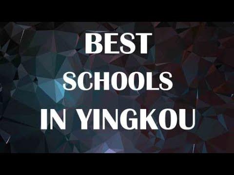 Best Schools around Yingkou, China