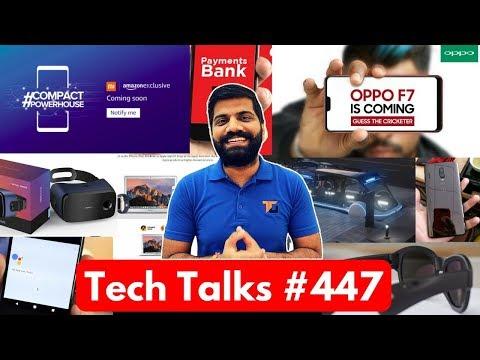 Tech Talks #447 - Redmi 5, OPPO F7, Oneplus 6, Wave Ring, Moto X5, Moto Mod VR, Hyperloop