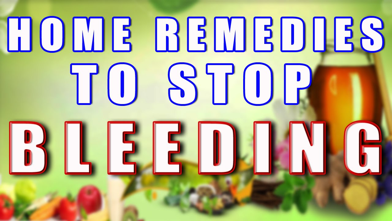 Home Remedy To Stop Bleeding II घरल नसख स - Home remedies stop bleeding