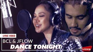 BCLJFlow Dance Tonight Lyric