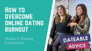 [DATING ADVICE] How to overcome online dating burnout