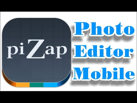 Pizap /Photo Editor / Mobile