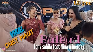 BULEUD DUET MAUT FANY SABILA FEAT NINA MINCRENG LIVE BATU LONCENG LDpro