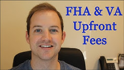 FHA & VA Upfront Fees