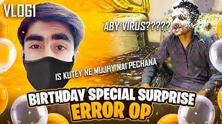 Vlog #1- Birthday Special Surprise To Error Op ❣️   Half Facecam 😁   VIRUS GAMING