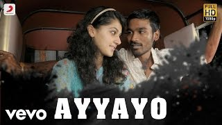 Download Aadukalam - Ayyayo Tamil Lyric  | Dhanush | G.V. Prakash Kumar MP3 song and Music Video