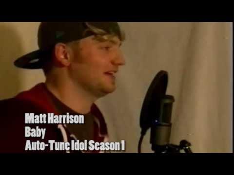 Auto-Tune Idol Season 1:  Matt Harrison