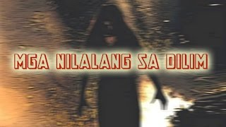 Filipino horror movies of all time - Mga nilalang sa dilim