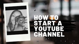 How to start a YouTube channel.... Do's and don'ts
