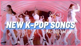 Download NEW K-POP SONGS | MAY 2021 (WEEK 1)