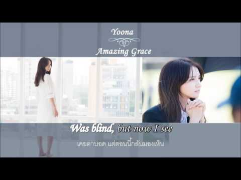 [Karaoke\Thaisub] Amazing Grace YoonA (The K2 OST Part 3)