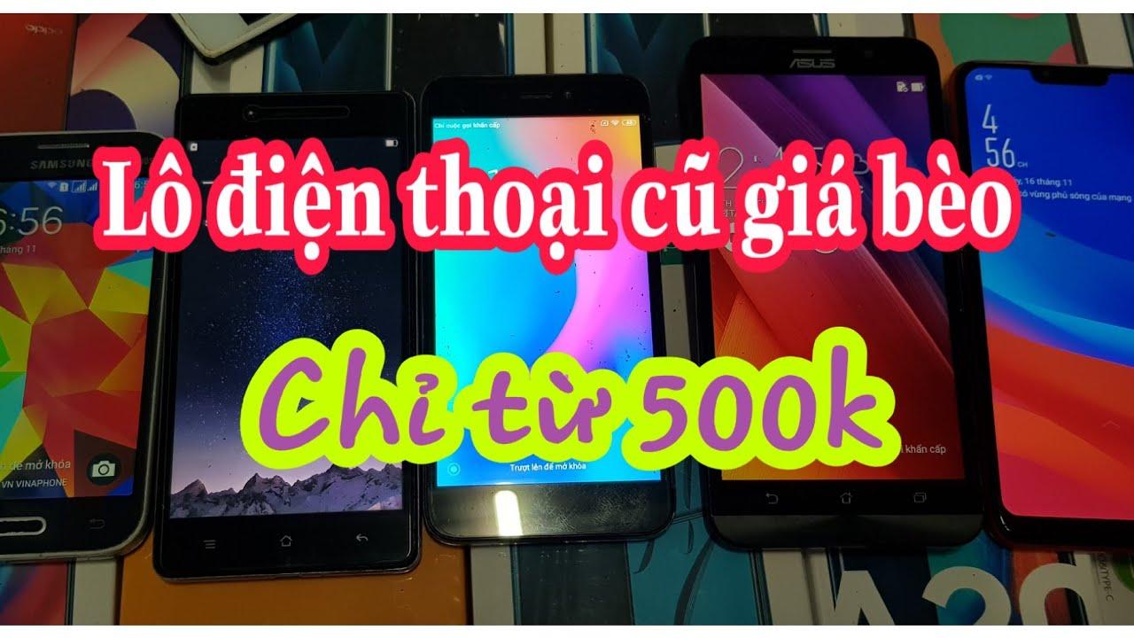 16.11.2019.Thanh lý điện thoại cảm ứng cũ giá tốt chỉ từ 500k. Samsung, xiaomi, oppo..v..v.