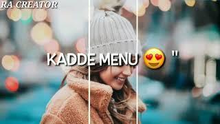 sakhiyan maninder buttar whatsapp status so sweet whatsapp status new romantic whatsapp status