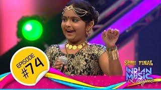 Indian Music League │15 Nov │Flowers │Ep#74