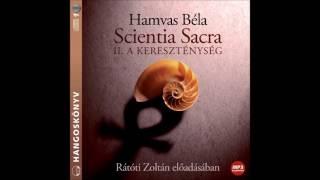 Hamvas Béla: Scientia Sacra hangoskönyv részlet (A kereszténység) R...