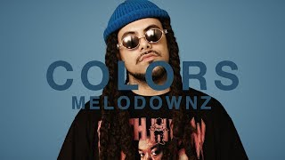 Melodownz - $on Of A Queen | A COLORS SHOW
