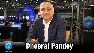 Dheeraj Pandey, Nutanix | Nutanix .NEXT 2018